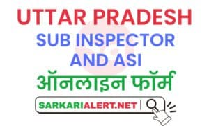 UP Police SI And ASI Online Form 2021
